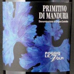 画像1: プリミティーヴォ ディ マンドゥリア (ポッジョ レ ヴォルピ)